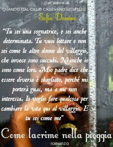 Come lacrime nella pioggia, Sofia Domino, frasi