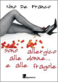 sono allergico alle donne e alle fragole