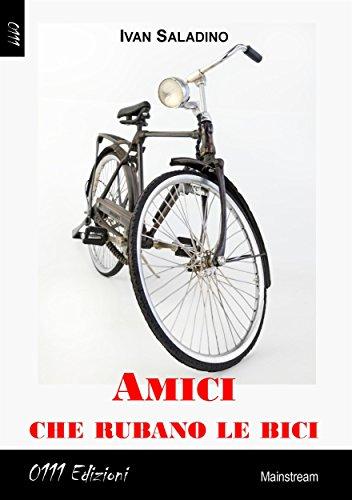 amici che rubano le bici