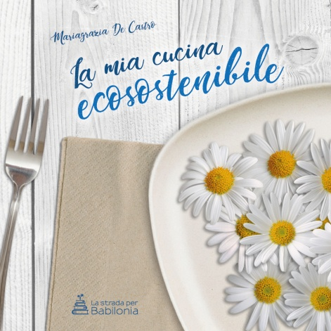 copertina la mia cucina ecosostenibile